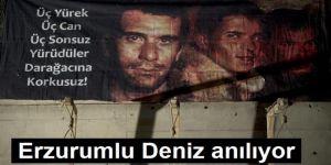 Erzurumlu Deniz anılıyor