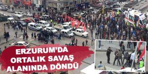 Erzurum'da ortalık savaş alanında döndü