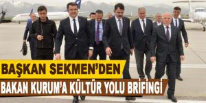 Başkan Sekmen'den Bakan Kurum'a Kültür Yolu brifingi
