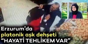 """Erzurum'da """"platonik aşk dehşeti""""!"""