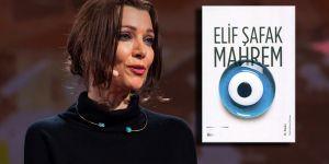 Elif Şafak'ın Mahrem'i de olay oldu!
