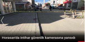 Horasan'da intihar güvenlik kamerasına yansıdı
