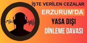 """Erzurum'daki """"yasa dışı dinleme"""" davasında karar"""