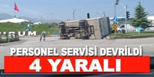 Personel servisi devrildi: 4 yaralı