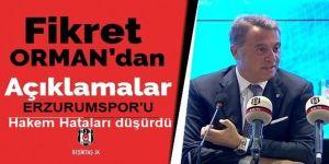 Orman'dan çok kritik Erzurumspor açıklaması