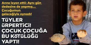 Erzurum'da Komşu çocuğu, küçük Efe'ye dehşeti yaşattı