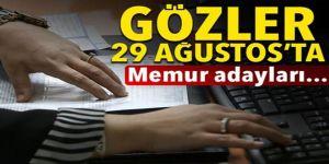 Memur adaylarının gözü 29 Ağustos'ta