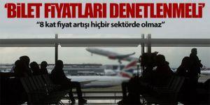 TOF: Uçak bilet fiyatlarına denetim şart
