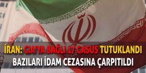İran CIA casus şebekesini tutukladı
