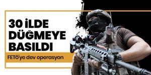 30 ilde FETÖ operasyonu: 64 gözaltı kararı