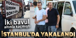 İki bavul altınla kaçmıştı... İstanbul'da yakalandı