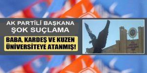 Erzurum'da AK Partide akraba atamaları son sürat!...