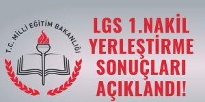 LGS birinci nakil sonuçları açıklandı