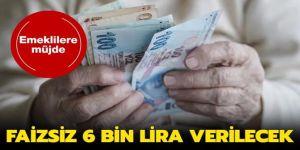 Emeklilere müjde! Faizsiz 6 bin 62 lira