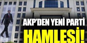 AK Parti'den yeni parti hamlesi!