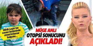Müge Anlı Leyla Aydemir'in otopsi sonucunu açıkladı!
