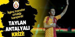 Taylan Antalyalı'nın Galatasaray'a ilginç transferi ortalığı karıştırdı.