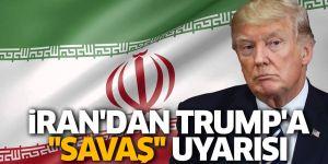 İran'dan 'savaş uyarısı'