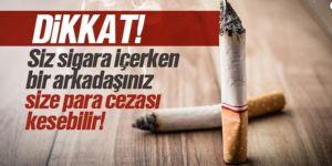 Sigara denetçileri geliyor!