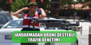 Erzurum'da Jandarmadan drone destekli trafik denetimi