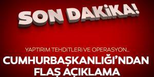 """Cumhurbaşkanlığı'ndan açıklama: """"Hedeflerimize ulaşana kadar durmak yok"""""""