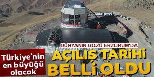 Erzurum'da Açılış tarihi belli oldu...