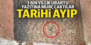 Erzurum'da 3 bin yıllık Urartu yazıtına murç çaktılar