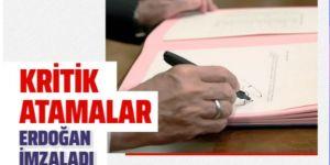 Erdoğan imzaladı kritik atamalar Resmi Gazete'de yayımlandı