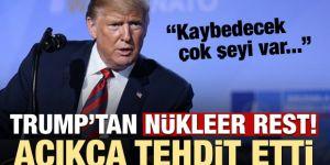 Trump açık açık tehdit etti: Kaybedecek şeyi çok