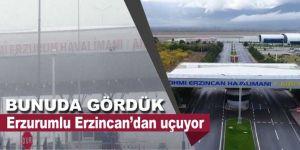 Erzurum - Erzincan'dan uçuyor