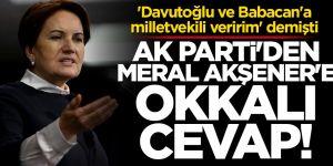 Davutoğlu ve Babacan'a 'vekil veririm' diyen Akşener'e AK Parti'den sert yanıt