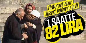 CNN Türk muhabiri dilenci kılığına girdi! İşte 1 saatte topladığı para