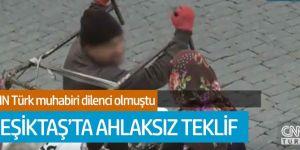 CNN Türk muhabiri Sema Akbulut'a ahlaksız teklif!