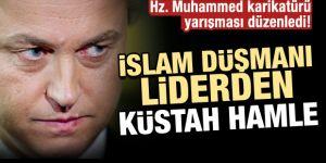 Irkçı liderden hadsiz 'Hz. Muhammed' yarışması!