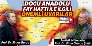İki profesörden Doğu Anadolu Fay Hattı ile ilgili önemli uyarılar