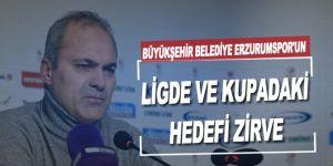 Büyükşehir Belediye Erzurumspor'un ligde ve kupadaki hedefi zirve