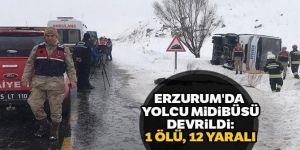 Erzurum'da yolcu midibüsü devrildi: 1 ölü, 12 yaralı