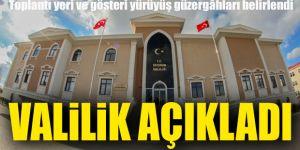 Erzurum'da Toplantı yeri ve gösteri yürüyüş güzergahları belirlendi