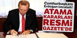 Erdoğan imzaladı! Atama kararları Resmi Gazete'de yayımlandı