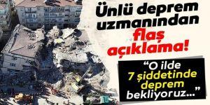 Ünlü deprem uzmanından korkutan açıklamalar geldi!