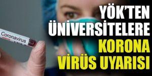 YÖK'ten üniversitelere corona virüs yazısı