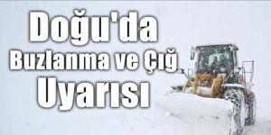 Doğu Anadolu'da buzlanma, don ve çığ uyarısı