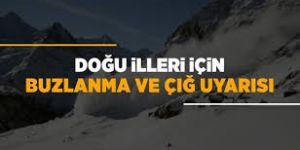 Doğu Anadolu için buzlanma, don olayı ve çığ uyarısı