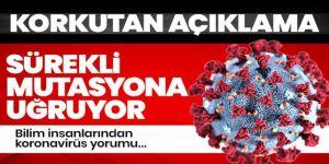 Koronovirüs sürekli mutasyona uğruyor!