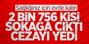 İçişleri Bakanlığı: Neredeyse tüm vatandaşlar yasağa uydu