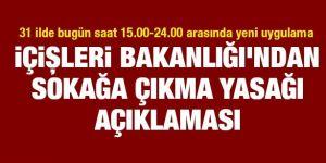 İçişleri Bakanlığı: 31 ilde bugün saat 15.00-24.00 arasında polis ve jandarma uygulama yapacak