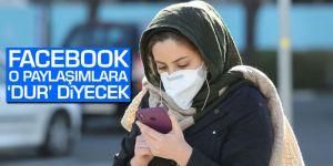 Facebook, korona virüsle ilgili yanlış bilgi içeren paylaşımlara 'dur' diyecek
