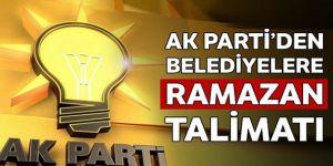 AK Parti'den belediyelere Ramazan talimatı