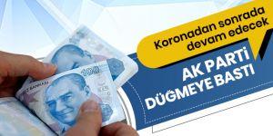 AK Parti düğmeye bastı: Zordaki işletmelere destek devam edecek