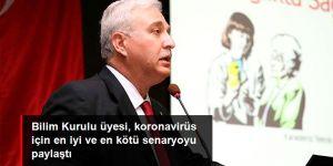 Prof. Dr. Tevfik Özlü, koronavirüs için en iyi ve en kötü senaryoyu paylaştı